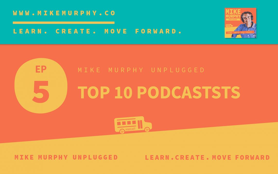 Top 10 Podcasts