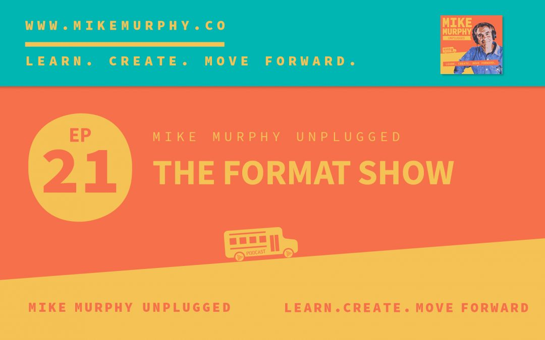 The Format Show