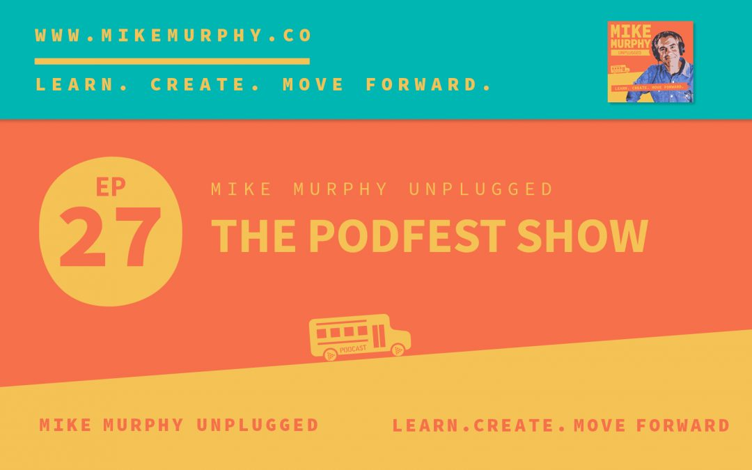 The Podfest Show