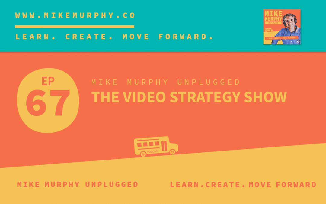 The Video Strategy Show