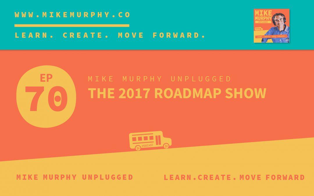 The 2017 Roadmap Show