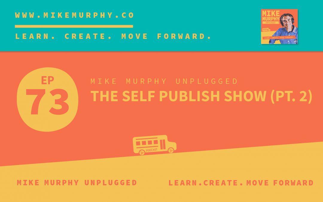 The Self-Publishing Show (Pt. 2)