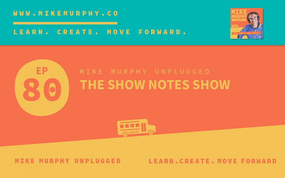 The Show Notes Show