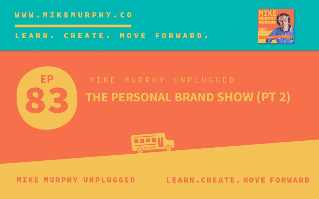 The Personal Brand Show (Pt. 2)