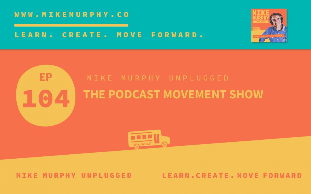 The Podcast Movement Show