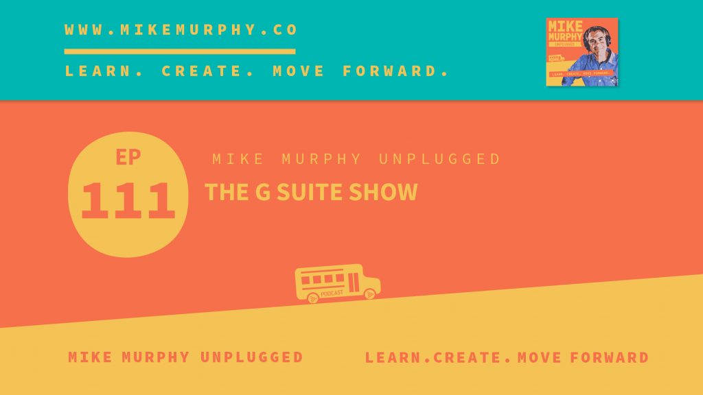 EP111_THE GSUITE SHOW