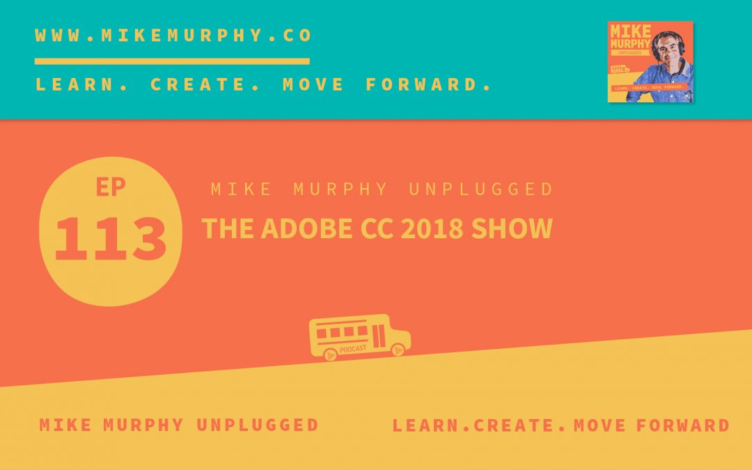 The Adobe CC 2018 Show
