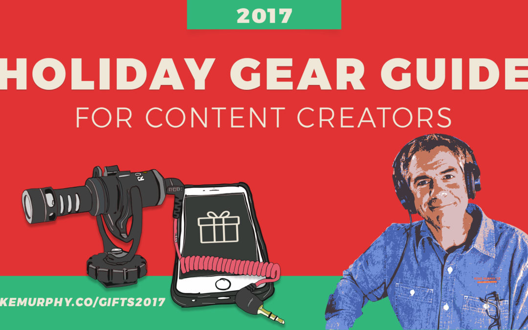 Intro: 2017 Holiday Gift & Gear Guide