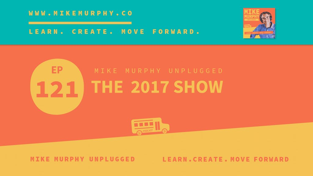 EP121_THE 2017 SHOW