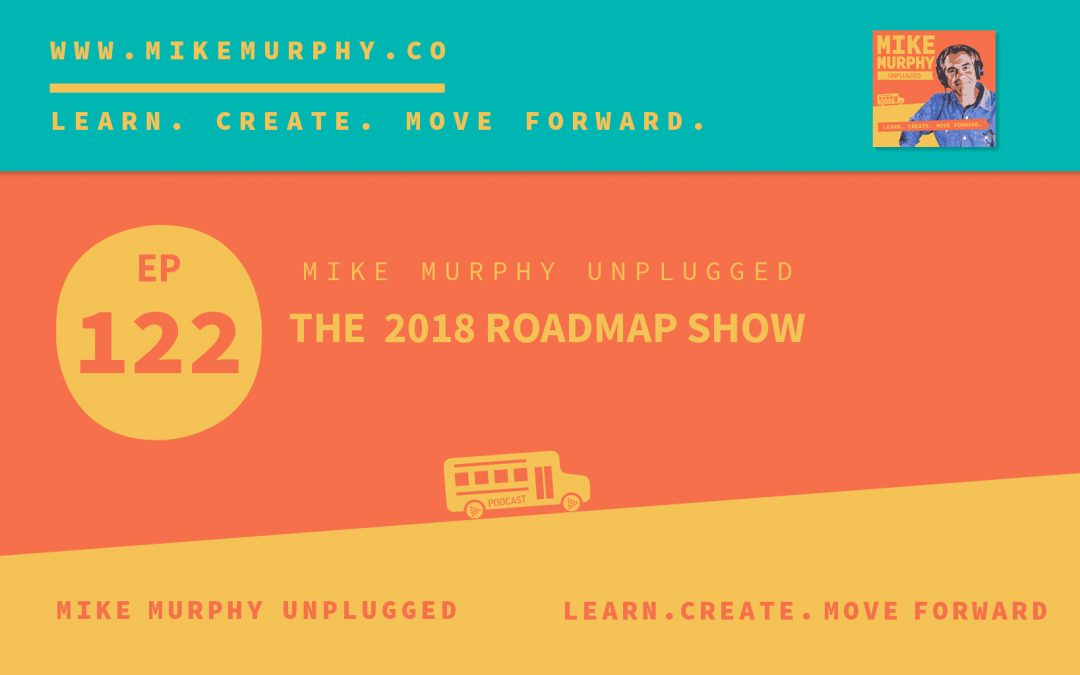 The 2018 Roadmap Show