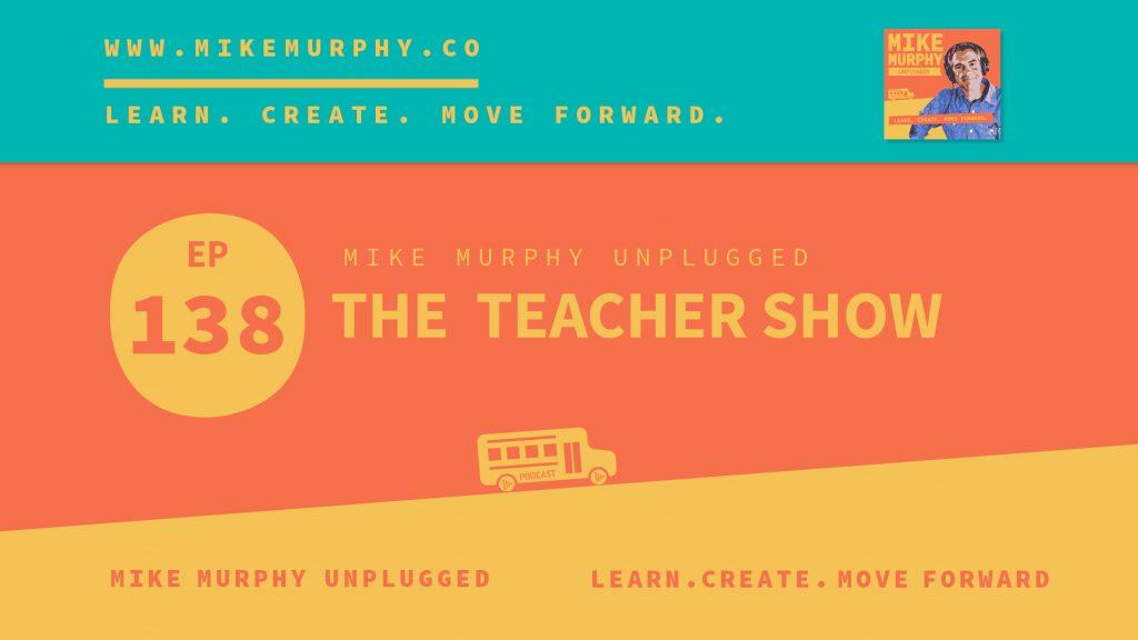EP138_THE TEACHER SHOW