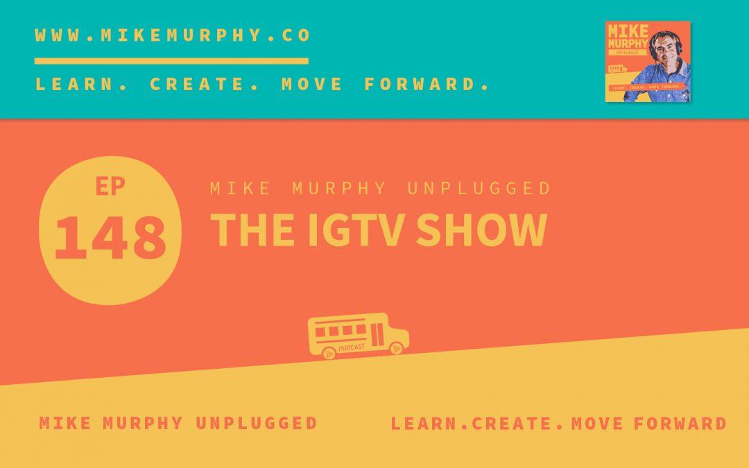 The IGTV Show