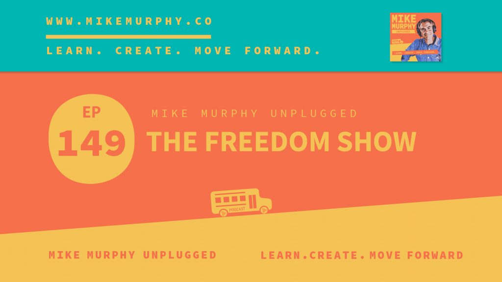 EP149_THE FREEDOM SHOW