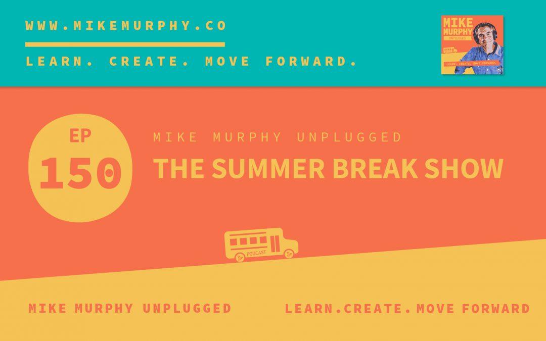 The Summer Break Show