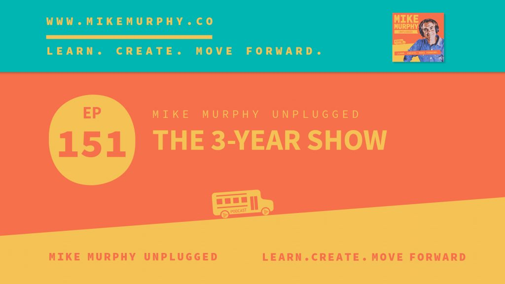 EP151_THE 3-YEAR SHOW