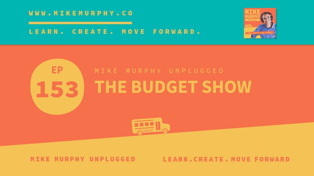 EP153_THE BUDGET SHOW
